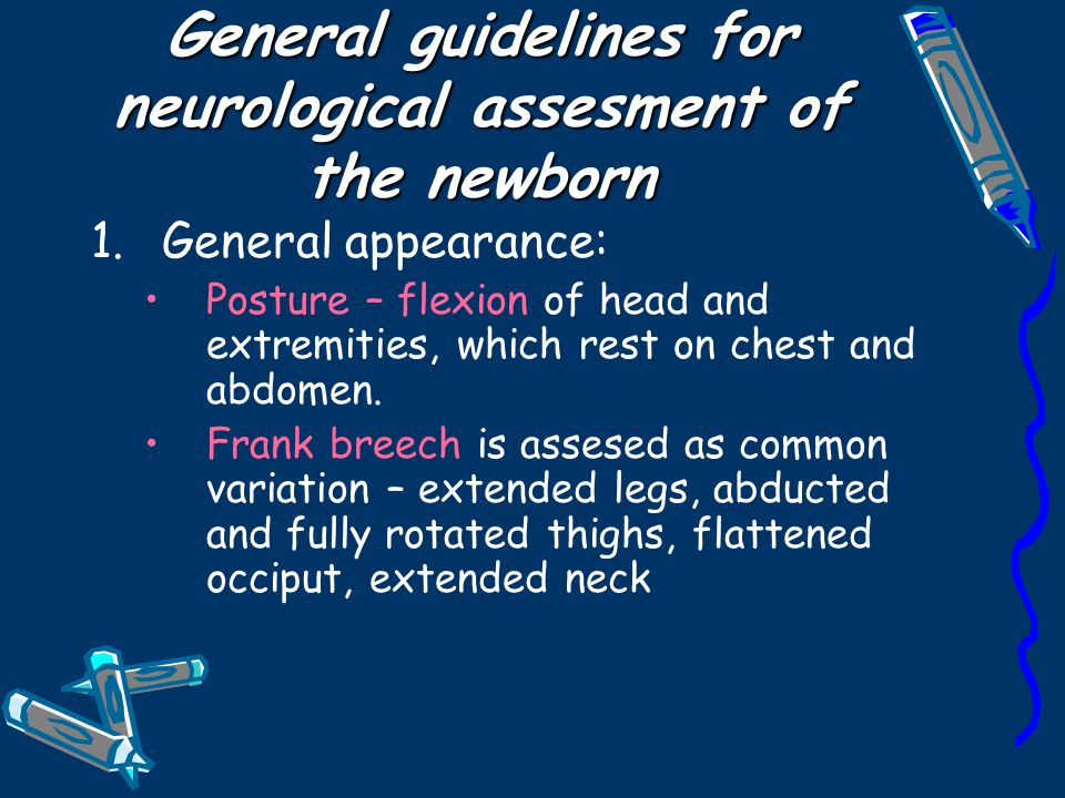 General guidelines for neurological assesment of the newborn