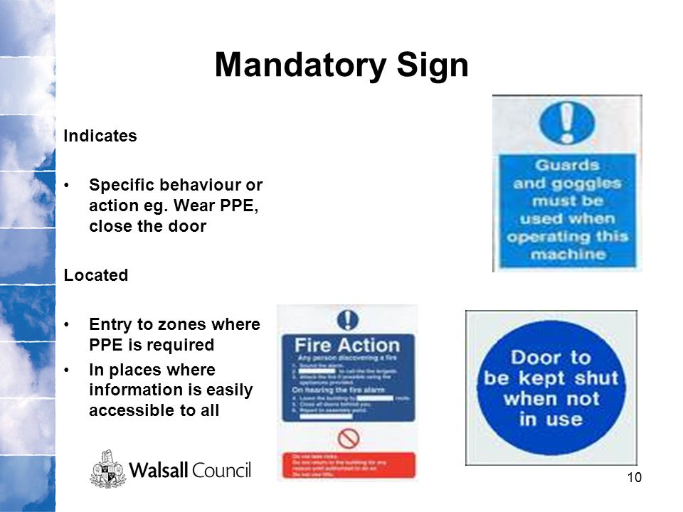 Mandatory Sign Indicates