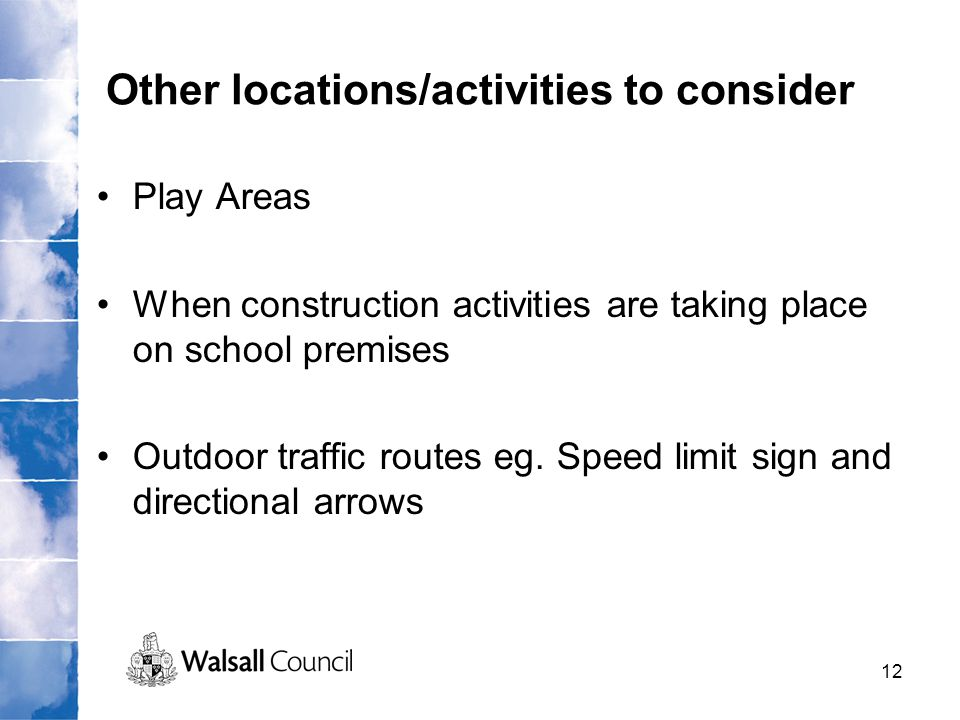Other locations/activities to consider