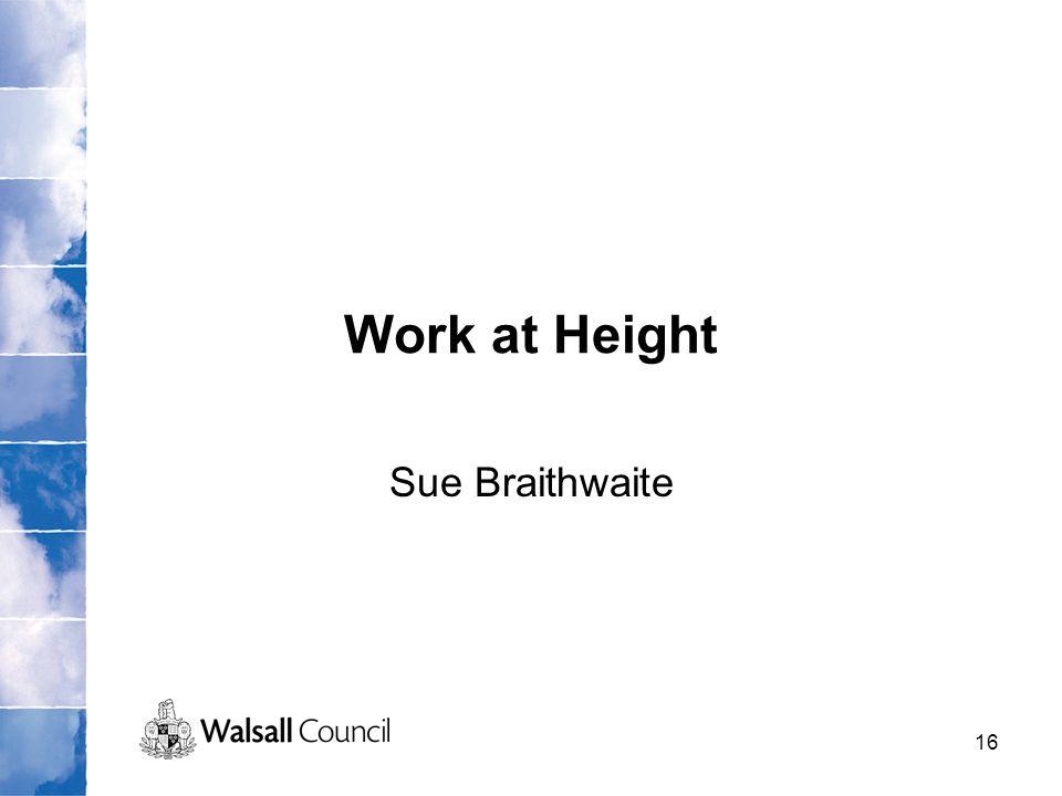 Work at Height Sue Braithwaite