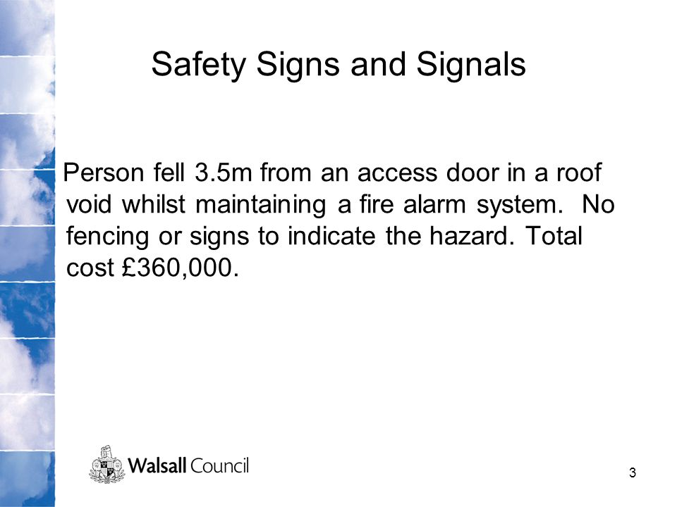 Safety Signs and Signals