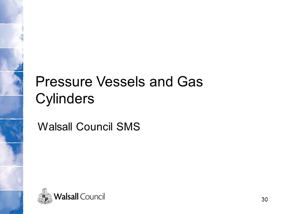Pressure Vessels and Gas Cylinders