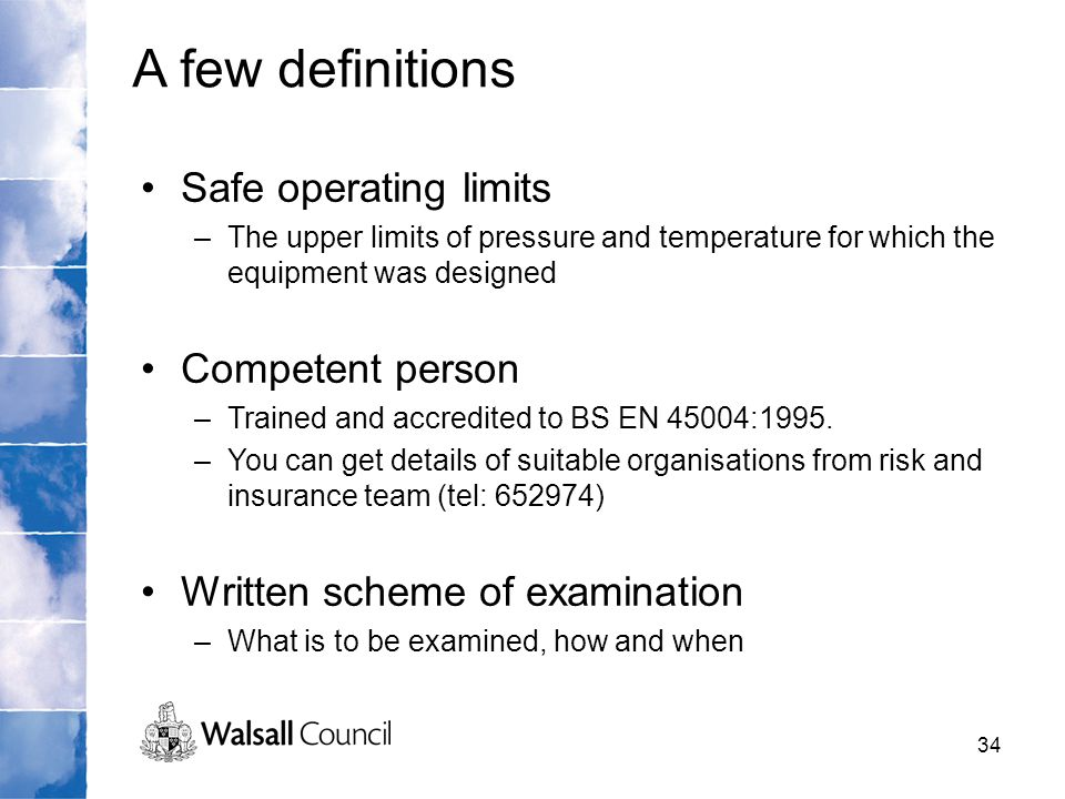 A few definitions Safe operating limits Competent person
