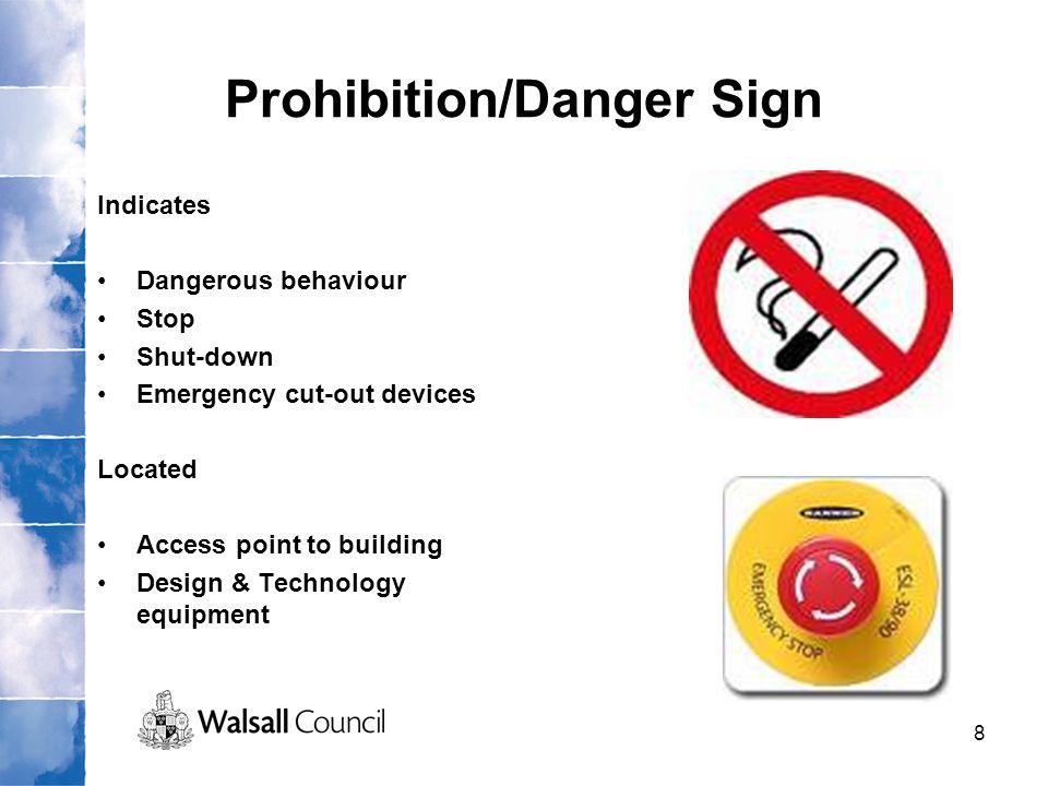 Prohibition/Danger Sign