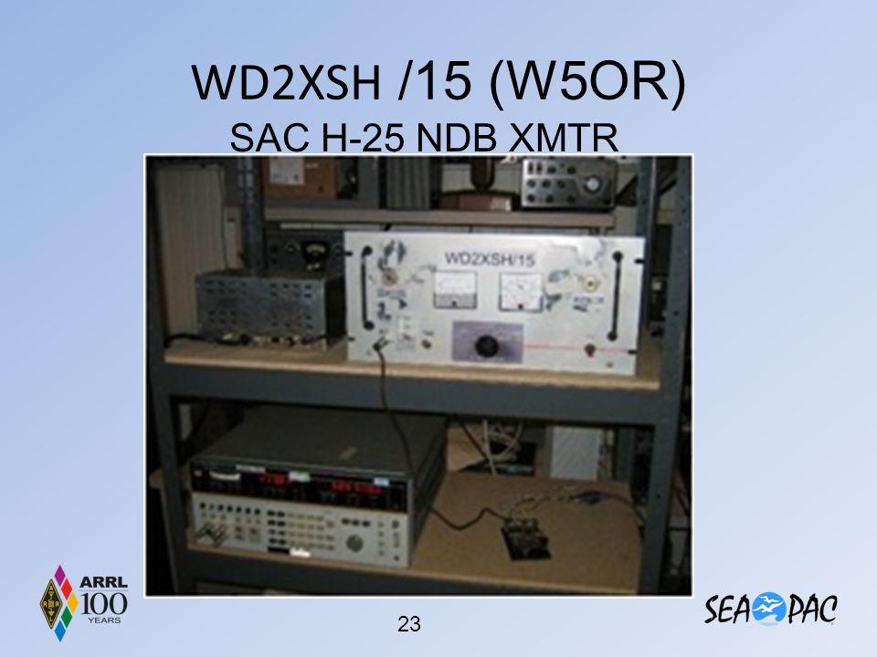 WD2XSH /15 (W5OR) SAC H-25 NDB XMTR