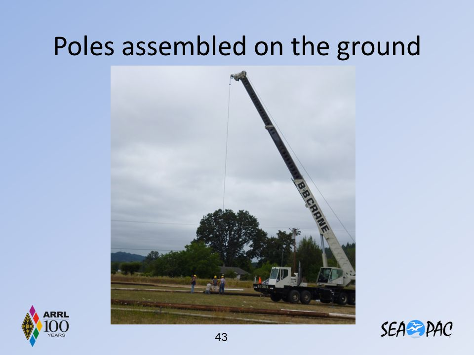 Poles assembled on the ground