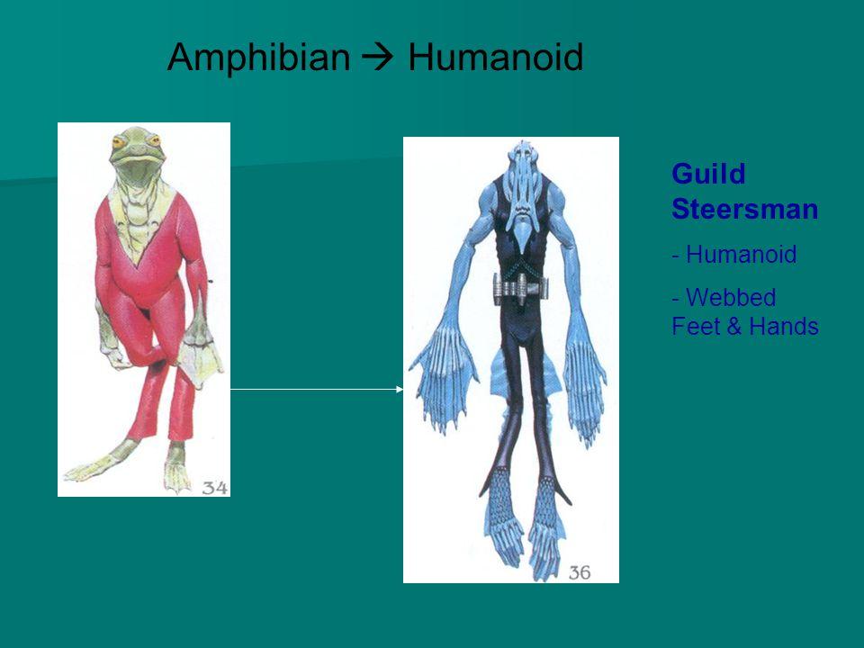Amphibian  Humanoid Guild Steersman - Humanoid Webbed Feet & Hands