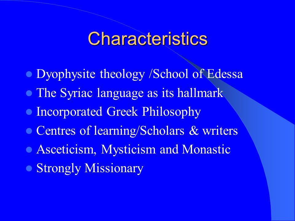 Characteristics Dyophysite theology /School of Edessa