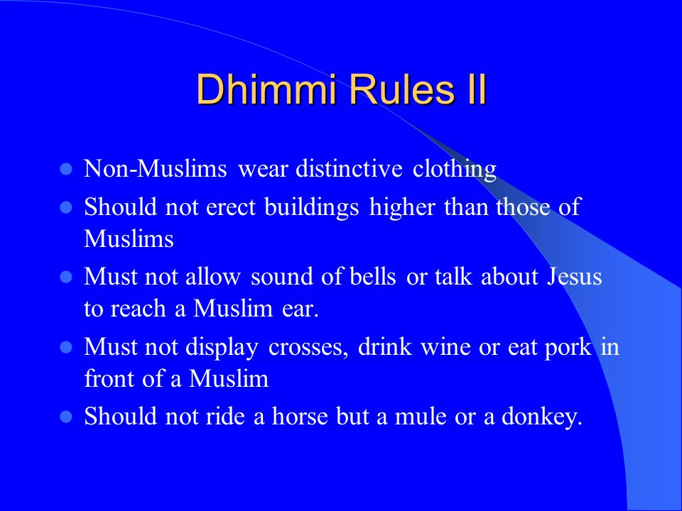Dhimmi Rules II Non-Muslims wear distinctive clothing