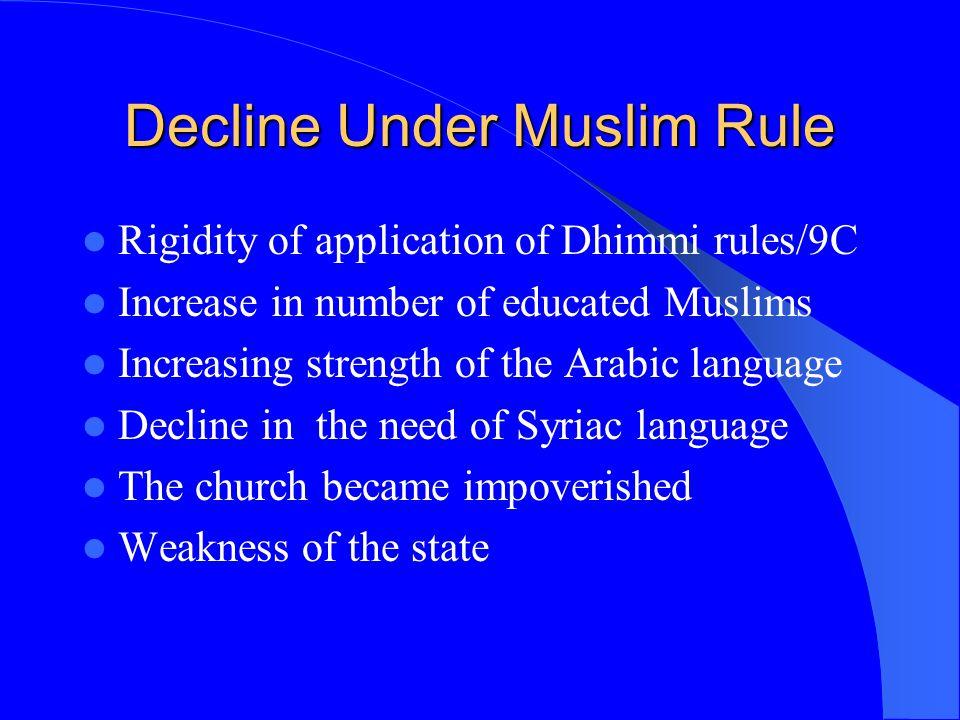 Decline Under Muslim Rule