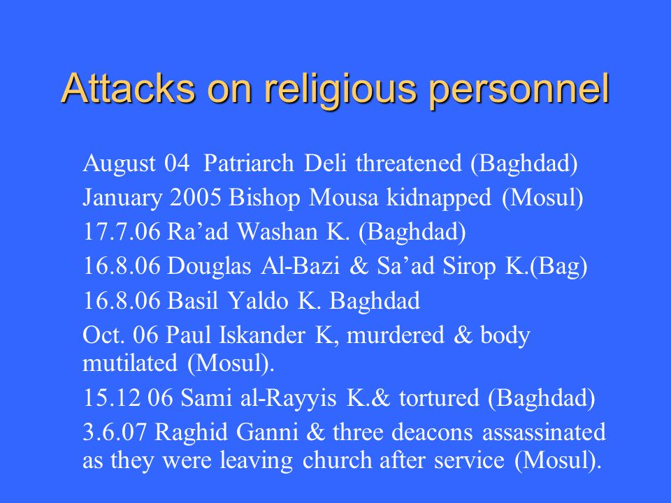 Attacks on religious personnel