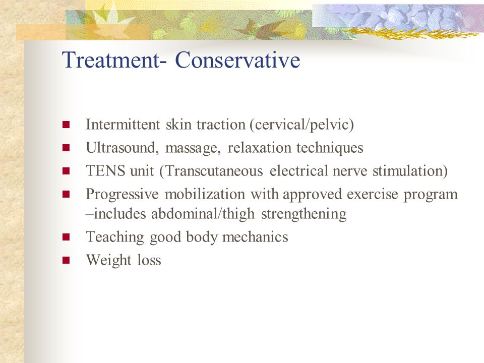Treatment- Conservative
