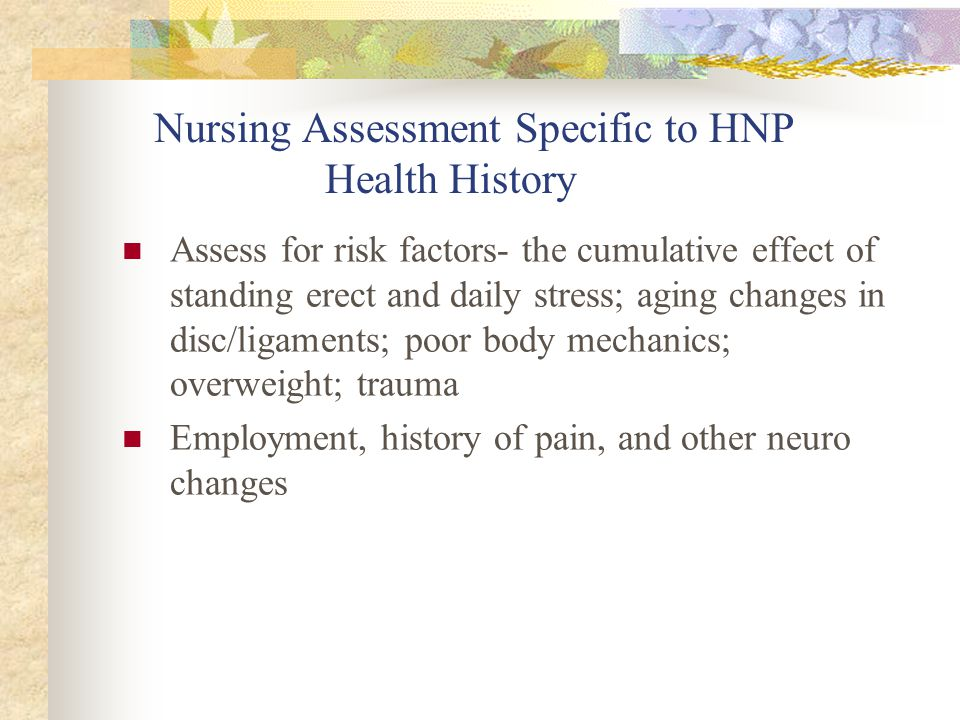 Nursing Assessment Specific to HNP Health History