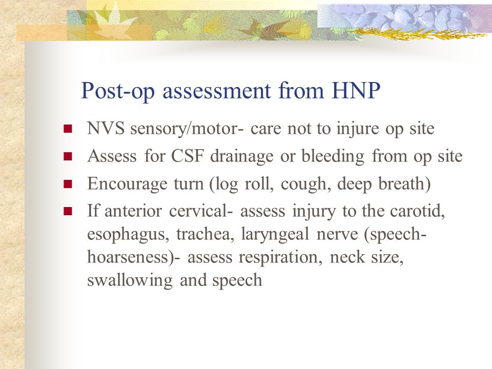 Post-op assessment from HNP