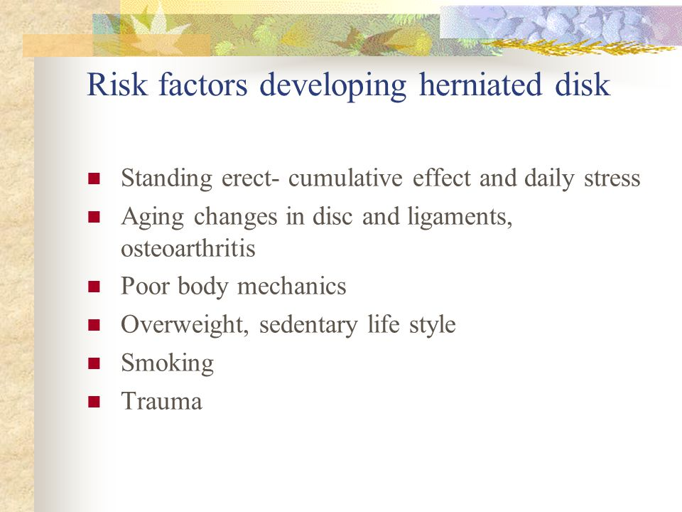 Risk factors developing herniated disk