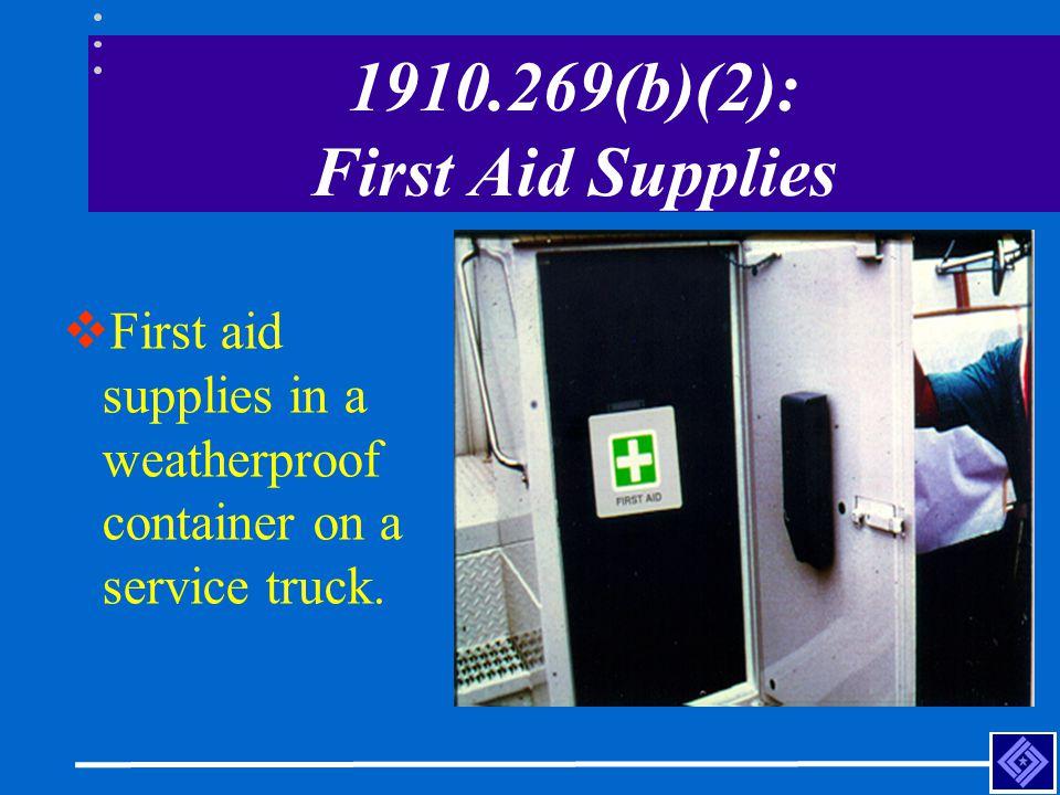 1910.269(b)(2): First Aid Supplies