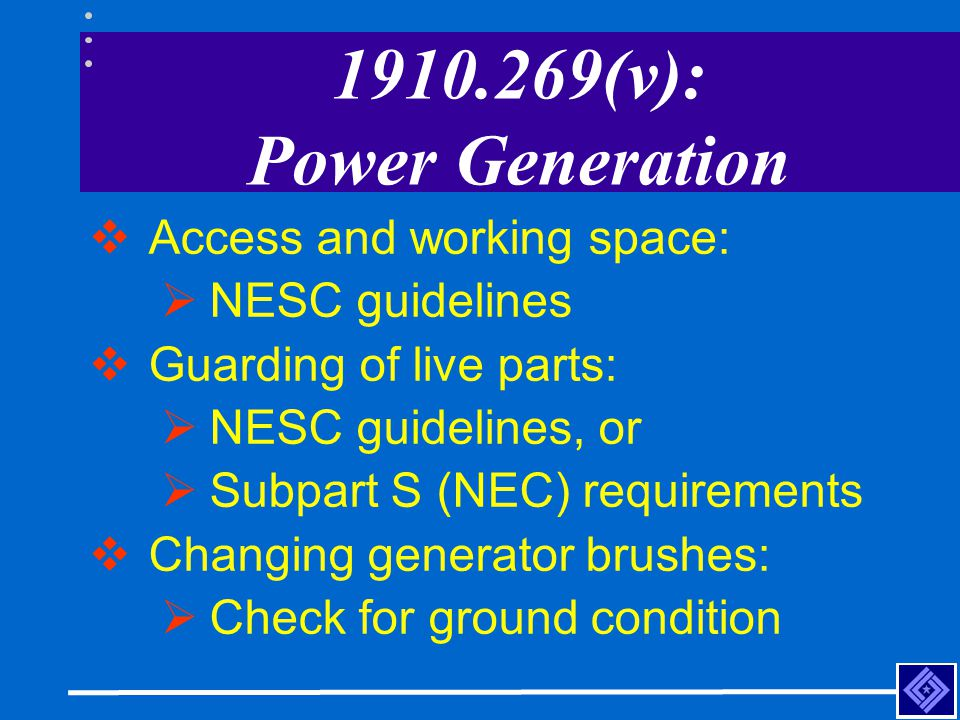 1910.269(v): Power Generation Access and working space: