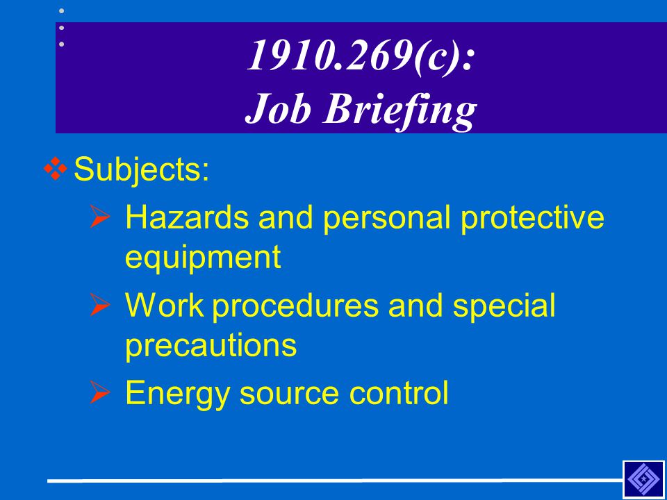 1910.269(c): Job Briefing Subjects: