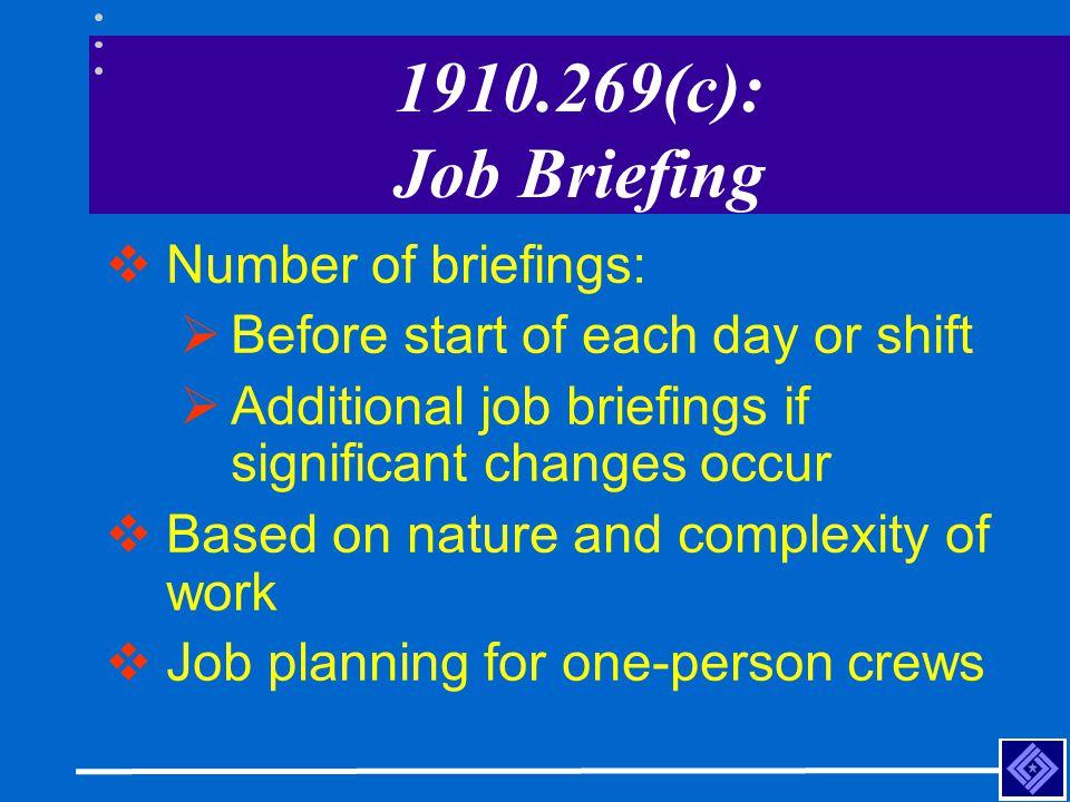 1910.269(c): Job Briefing Number of briefings: