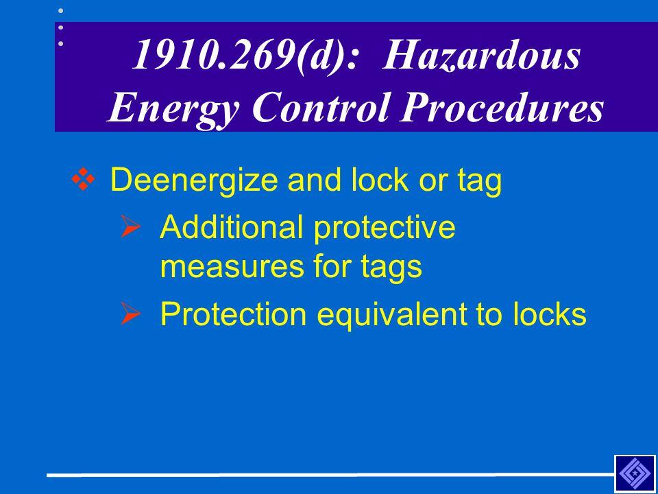1910.269(d): Hazardous Energy Control Procedures