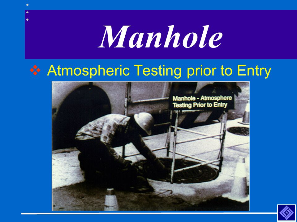 Manhole Atmospheric Testing prior to Entry