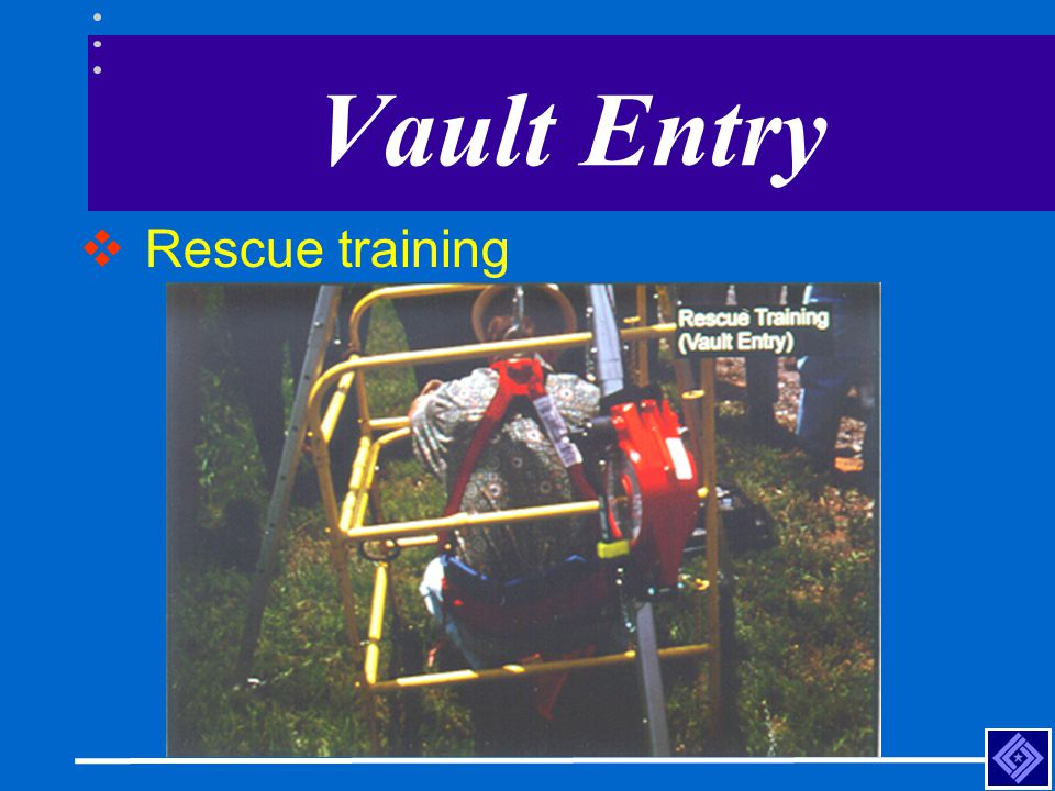 Vault Entry Rescue training