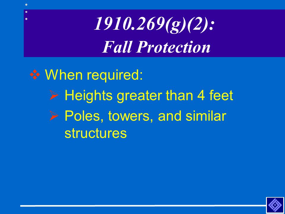 1910.269(g)(2): Fall Protection