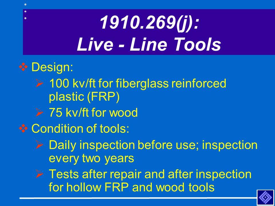 1910.269(j): Live - Line Tools Design: