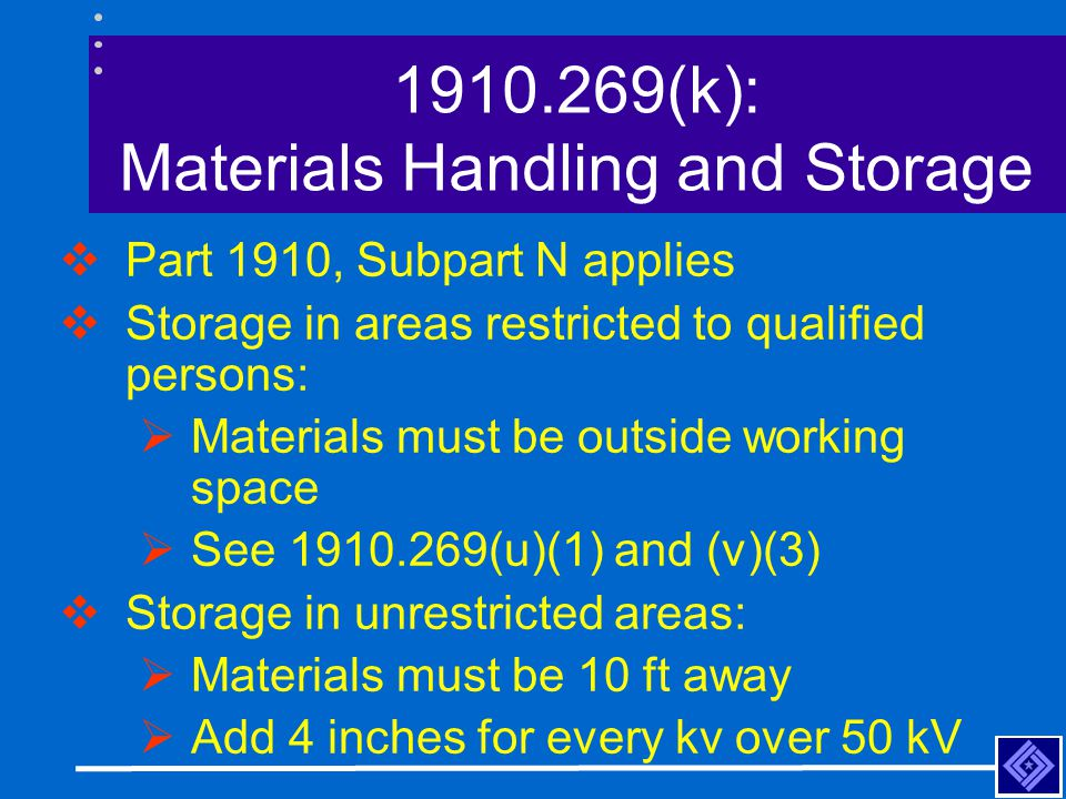 1910.269(k): Materials Handling and Storage