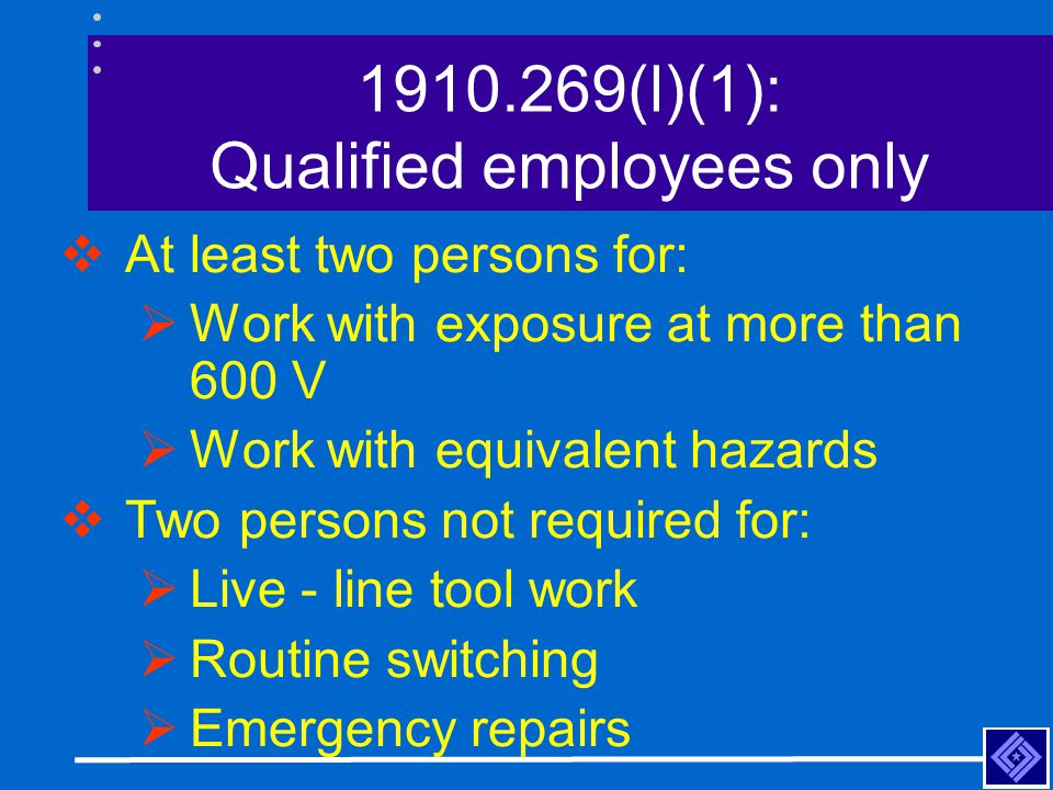 1910.269(l)(1): Qualified employees only
