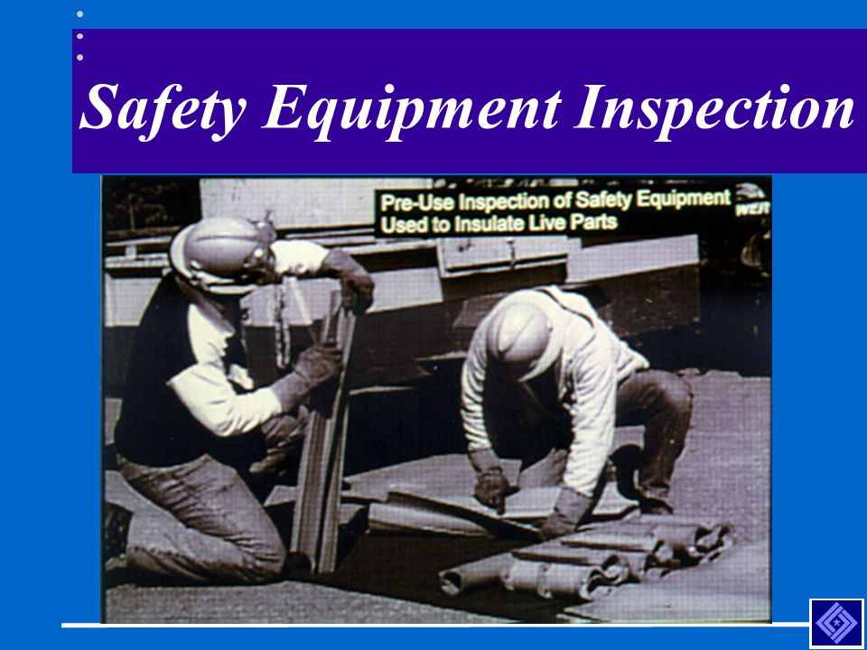 Safety Equipment Inspection
