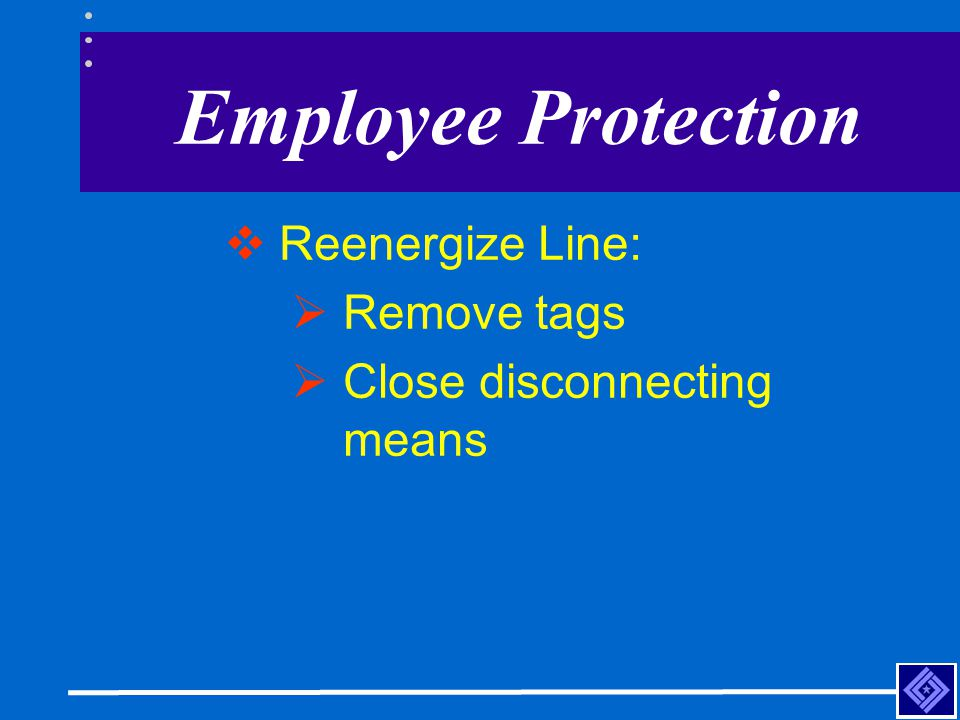 Employee Protection Reenergize Line: Remove tags