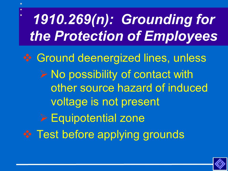 1910.269(n): Grounding for the Protection of Employees