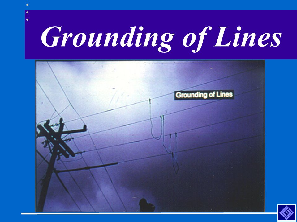 Grounding of Lines