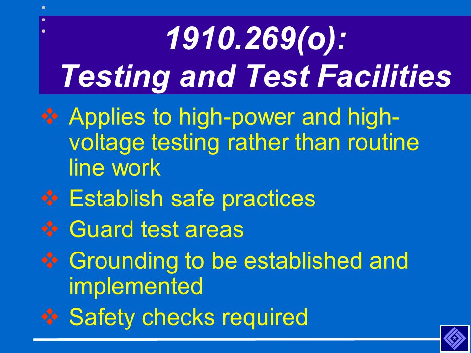 1910.269(o): Testing and Test Facilities