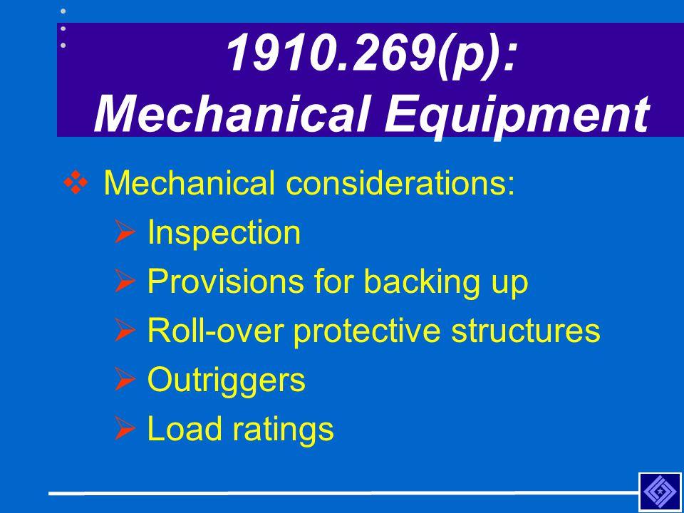 1910.269(p): Mechanical Equipment