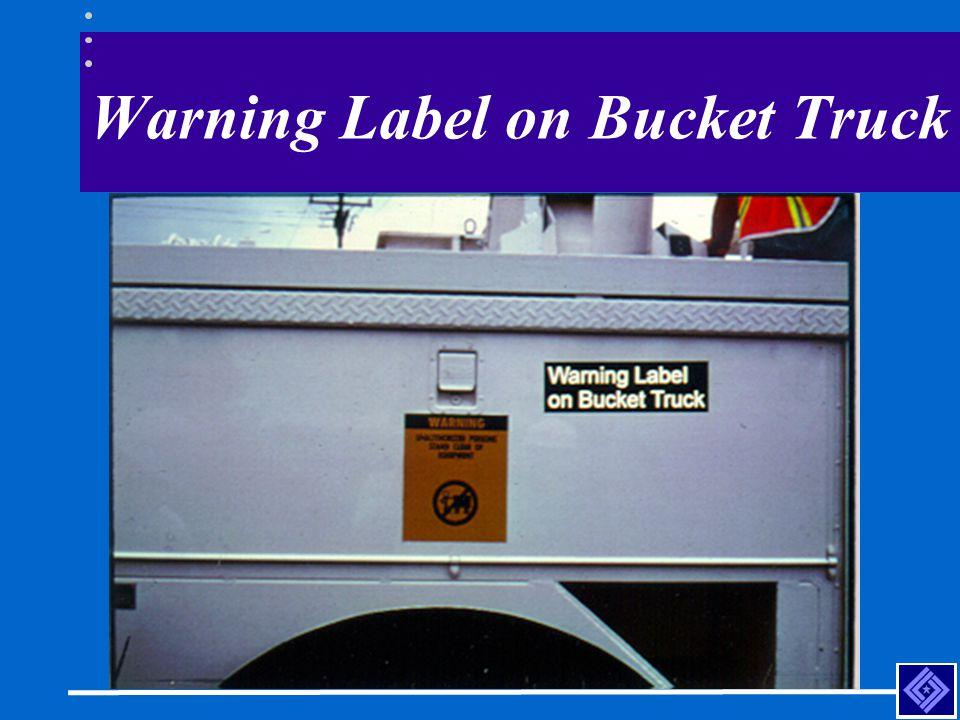 Warning Label on Bucket Truck