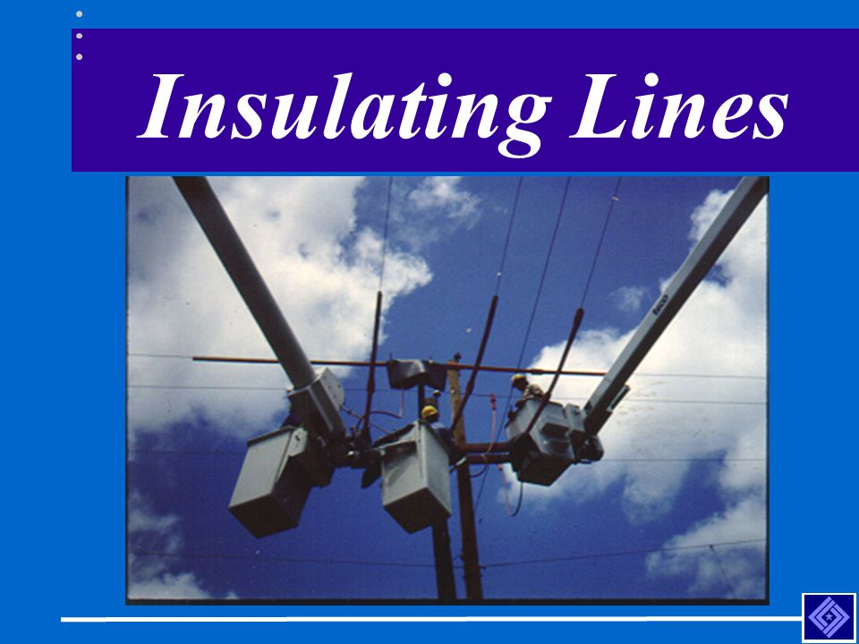 Insulating Lines