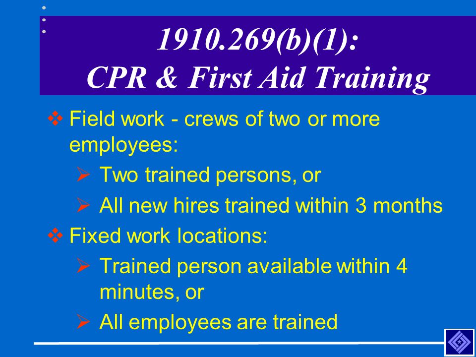 1910.269(b)(1): CPR & First Aid Training