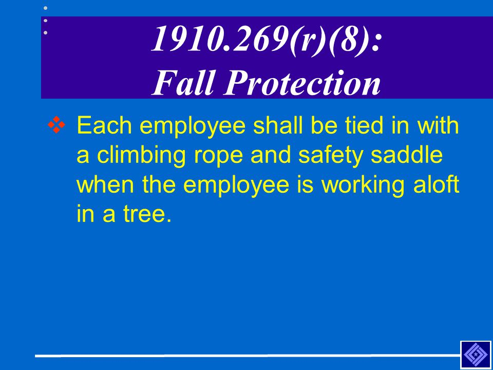 1910.269(r)(8): Fall Protection