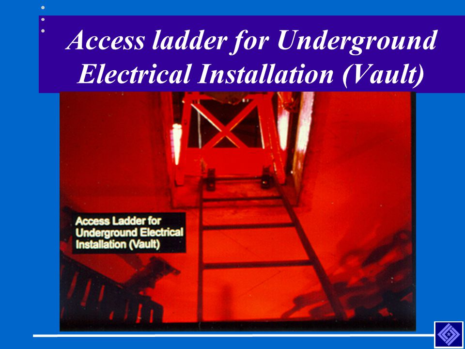 Access ladder for Underground Electrical Installation (Vault)