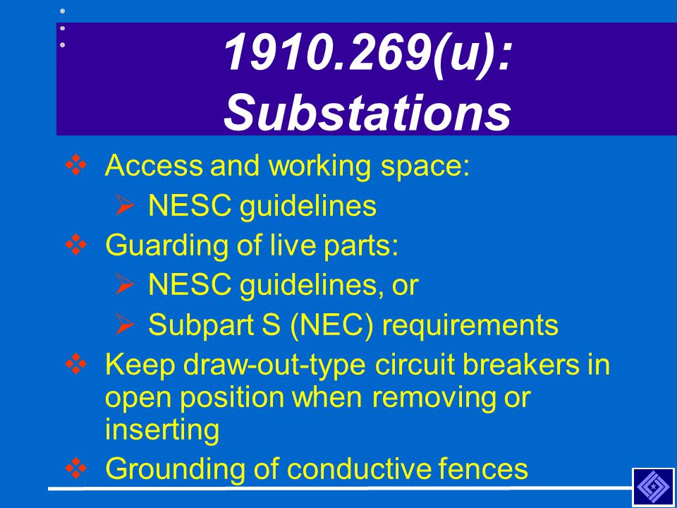 1910.269(u): Substations Access and working space: NESC guidelines