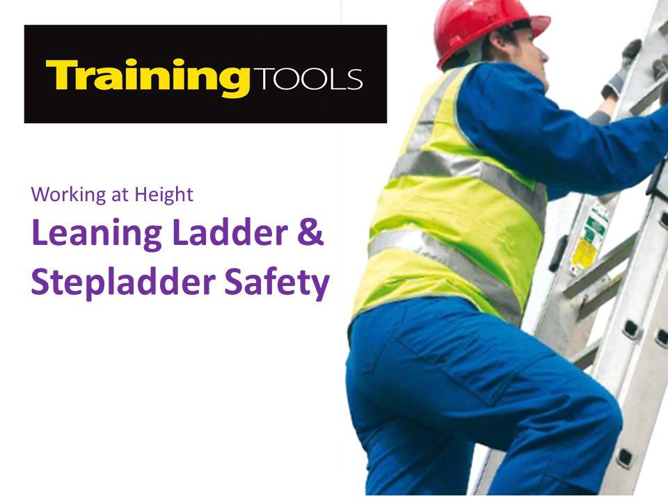 Leaning Ladder & Stepladder Safety