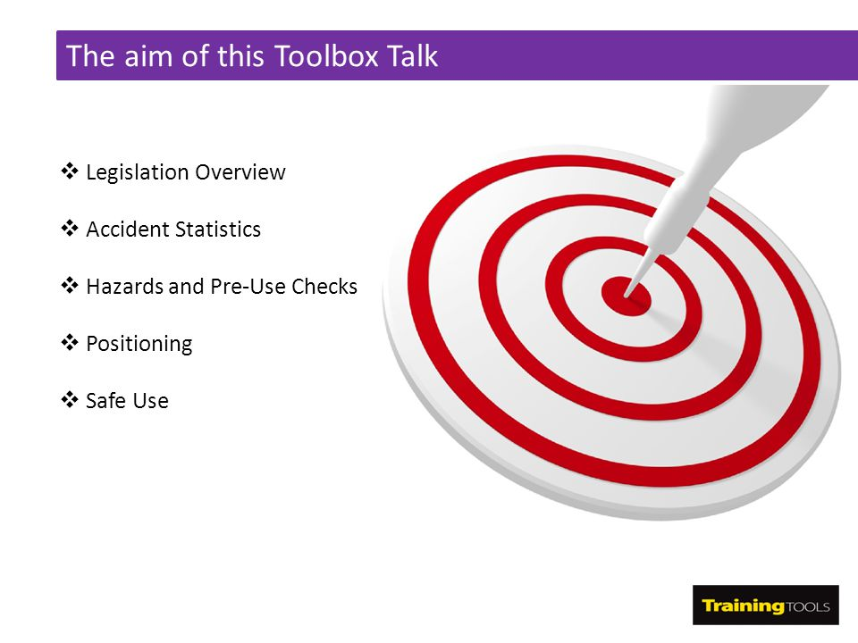 The aim of this Toolbox Talk