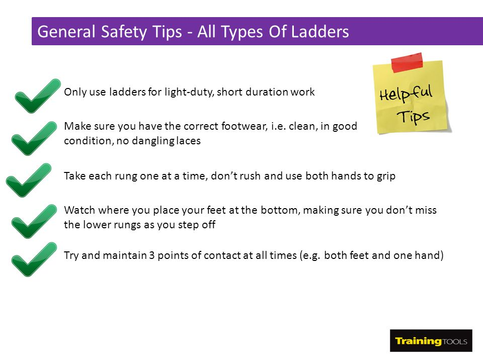 General Safety Tips - All Types Of Ladders