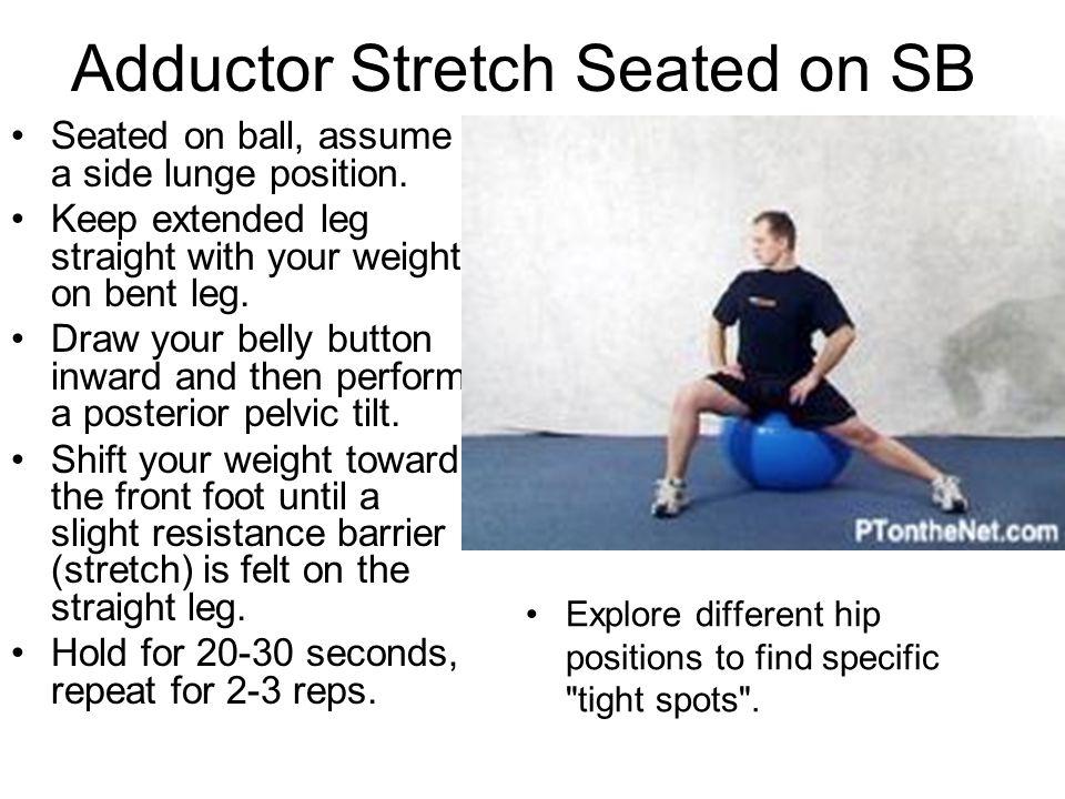 Adductor Stretch Seated on SB