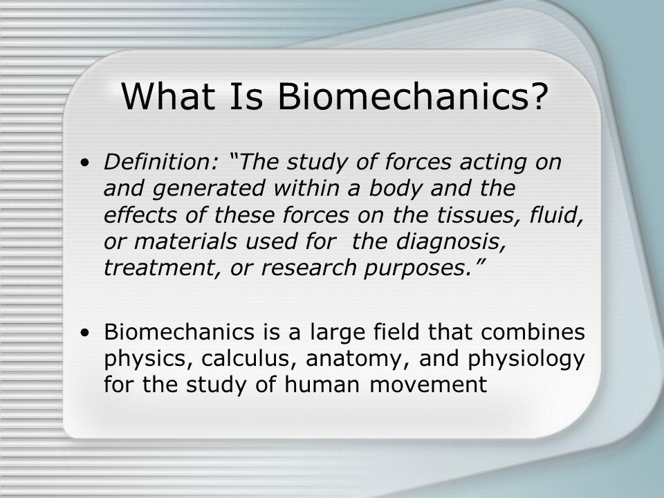 What Is Biomechanics