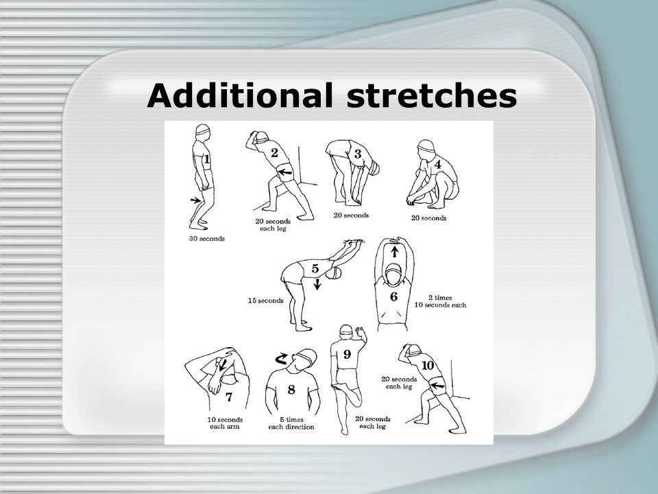 Additional stretches