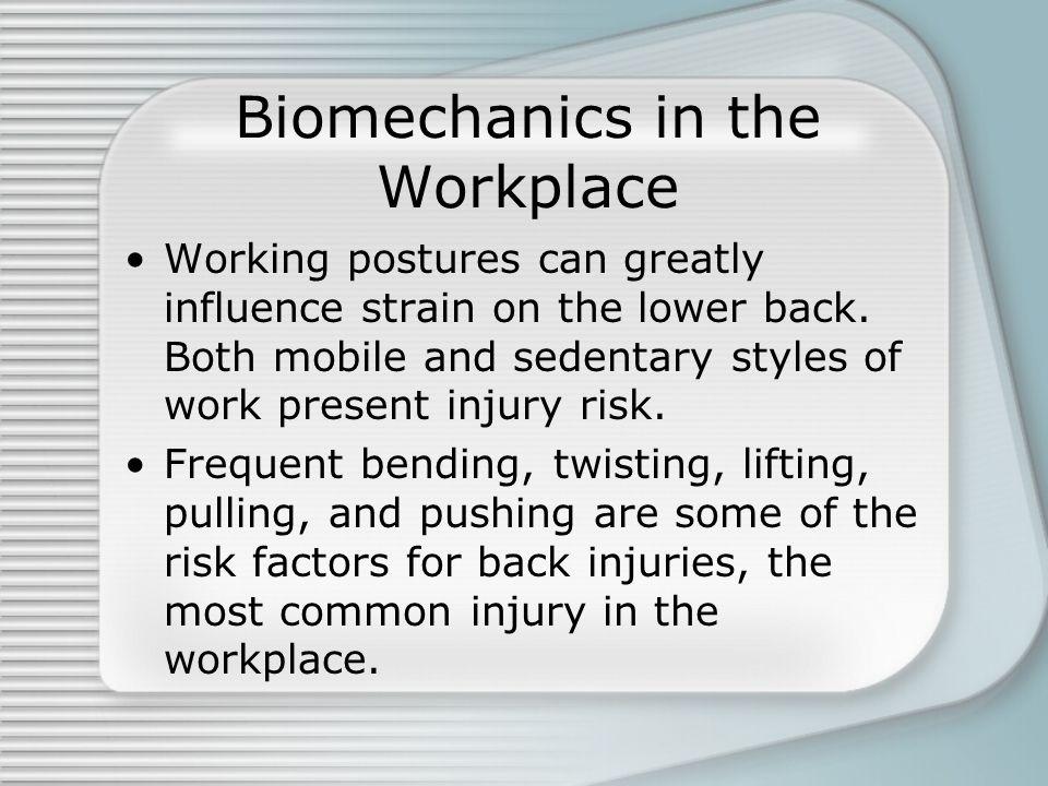 Biomechanics in the Workplace