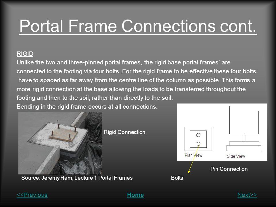 Portal Frame Connections cont.